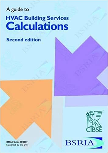 A Guide to HVAC Building Services Calculations 2nd Edition