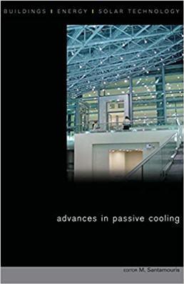 Advances in Passive Cooling by Mat Santamouris
