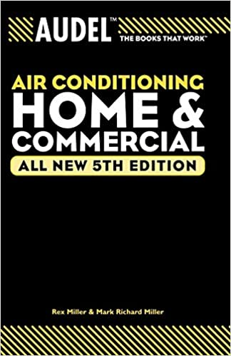 Audel Air Conditioning Home and Commercial 5th Edition