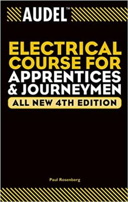 Audel Electrical Course for Apprentices and Journeymen 4th Edition