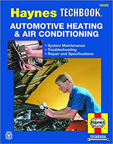 Automotive Heating & Air Conditioning Systems Manual Haynes TECHBOOK