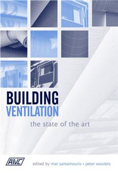 Building Ventilation The State of the Art by Mat Santamouris