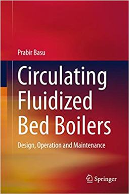 Circulating Fluidized Bed Boilers Design Operation and Maintenance