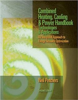 Combined Heating Cooling & Power Handbook 2nd Edition