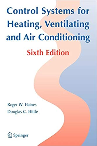 Control Systems for Heating, Ventilating, and Air Conditioning 6th Edition
