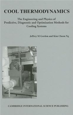 Cool Thermodynamics The Engineering and Physics of Predictive Diagnostic and Optimization