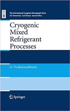 Cryogenic Mixed Refrigerant Processes 2008th Edition