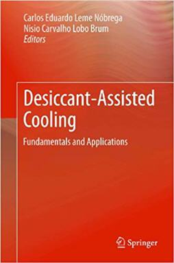 Desiccant-Assisted Cooling Fundamentals and Applications