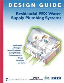 Design Guide Residential PEX Water Supply Plumbing Systems 2013 Edition