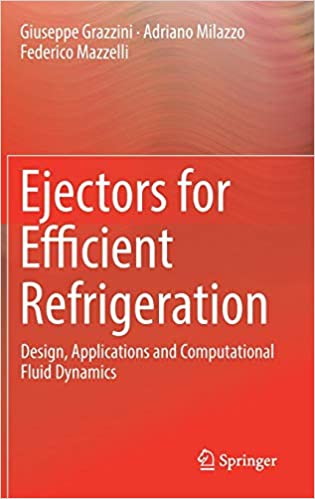 Ejectors for Efficient Refrigeration 1st Edition