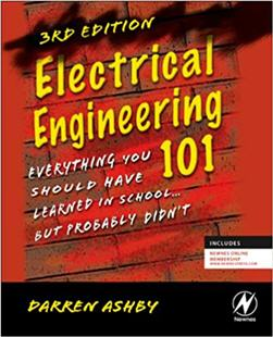 Electrical Engineering 101 Third Edition