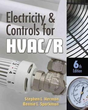 Electricity & Controls for HVAC-R 6th Edition