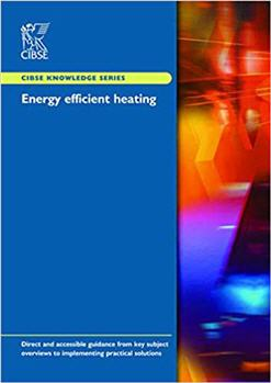 Energy Efficient Heating by CIBSE