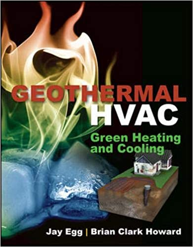Geothermal HVAC 1st Edition by Jay Egg