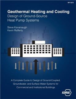Geothermal Heating and Cooling Design of Ground-Source Heat Pump Systems