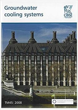 Groundwater Cooling Systems TM45 by CIBSE