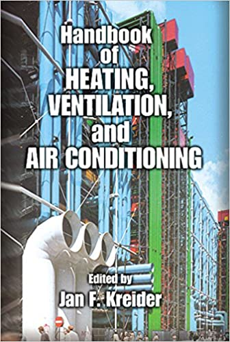 Handbook of Heating Ventilation and Air Conditioning ISBN-13 978-0849395840