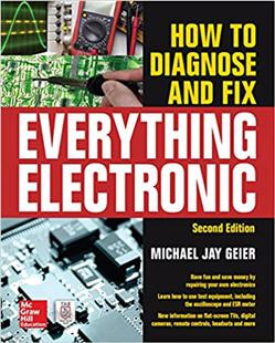 How to Diagnose and Fix Everything Electronic 2nd Edition