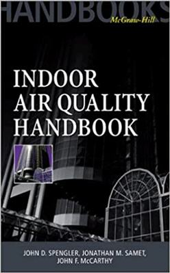 Indoor Air Quality Handbook 1st Edition