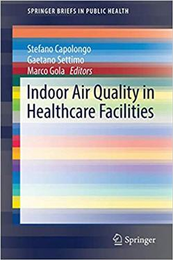 Indoor Air Quality in Healthcare Facilities 2017 Edition