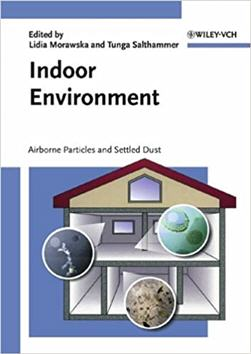 Indoor Environment Airborne Particles and Settled Dust