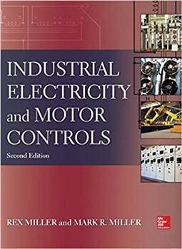 Industrial Electricity and Motor Controls 2nd Edition