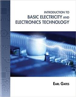 Introduction to Basic Electricity and Electronics Technology