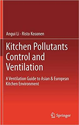 Kitchen Pollutants Control and Ventilation