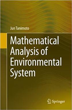 Mathematical Analysis of Environmental System by Jun Tanimoto