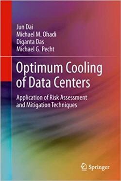 Optimum Cooling of Data Centers Application of Risk Assessment and Mitigation Techniques