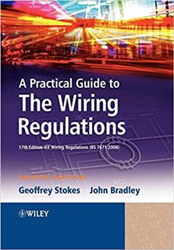 Practical Guide Wiring Regulations 4th Edition