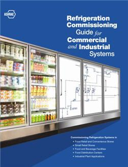 Refrigeration Commissioning Guide For Commercial And Industrial Systems