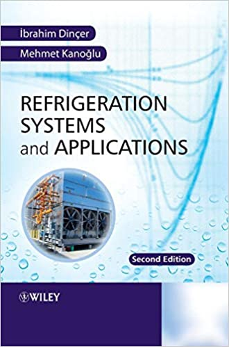 Refrigeration Systems and Applications 2nd Edition