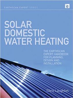 Solar Domestic Water Heating by Chris Laughton