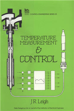 Temperature Measurement and Control by J. R. Leigh