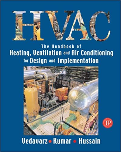The Handbook of HVAC for Design and Implementation 4th Edition