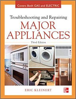 Troubleshooting and Repairing Major Appliances 3rd Edition