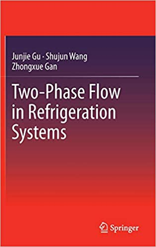 Two-Phase Flow in Refrigeration Systems 2014th Edition