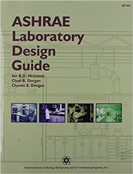 ASHRAE Laboratory Design Guide 1st Edition