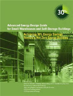 Advanced Energy Design Guide for Small Warehouses and Self-Storage Buildings