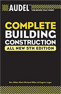 Audel Complete Building Construction 5th Edition