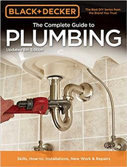 Black & Decker The Complete Guide to Plumbing 6th Edition