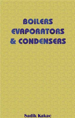 Boilers Evaporators and Condensers