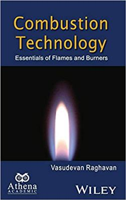 Combustion Technology Essentials of Flames and Burners