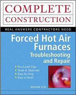 Forced Hot Air Furnaces Troubleshooting and Repair