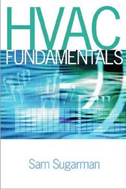 HVAC Fundamentals 1st Edition by Samuel C. Sugarman