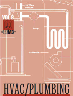 HVAC Plumbing Volume 8 of The Rehab Guide