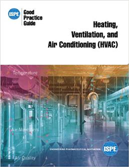 ISPE Good Practice Guide Heating Ventilation And Air Conditioning