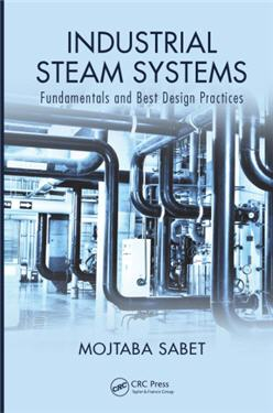 Industrial Steam Systems Fundamentals and Best Design Practices