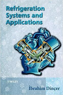 Refrigeration Systems and Applications 1st Edition